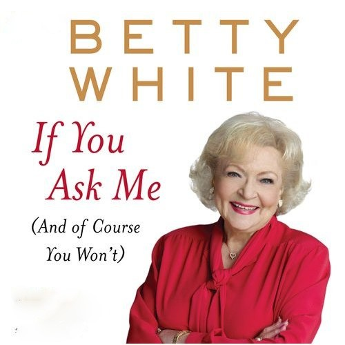 Did Betty White Die
